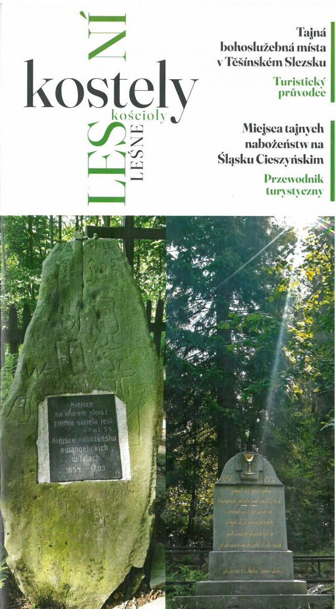 Lesní kostely. Tajná bohoslužebná místa v Těšínském Slezsku